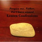 My Lenten Confession: Day 5