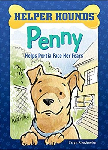 Penny Helps Portia Face Her Fears (Helper Hounds)