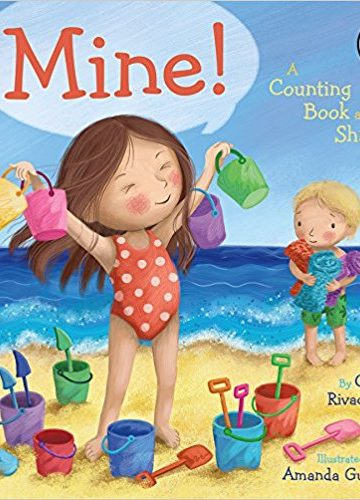 Mine! A Counting Book about Sharing